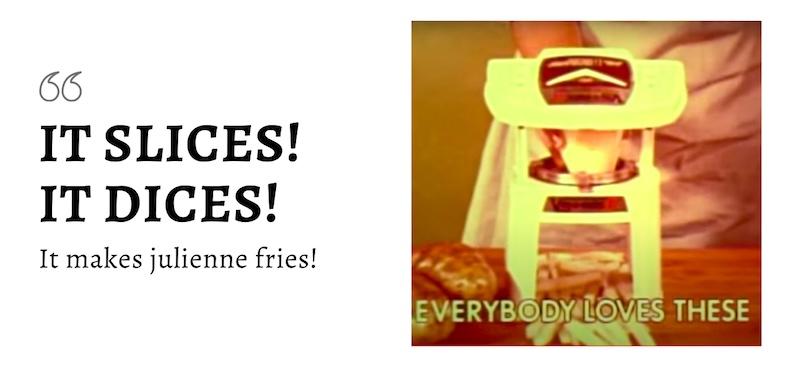 tag line humor of veg-o-matic
