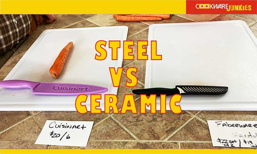 ceramic knives verses steel