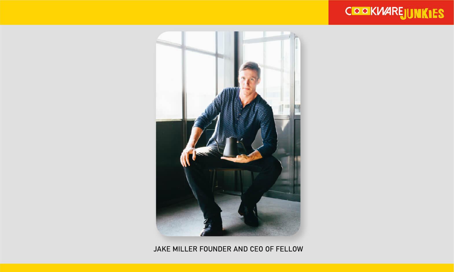 Jake Miller founder of fellow